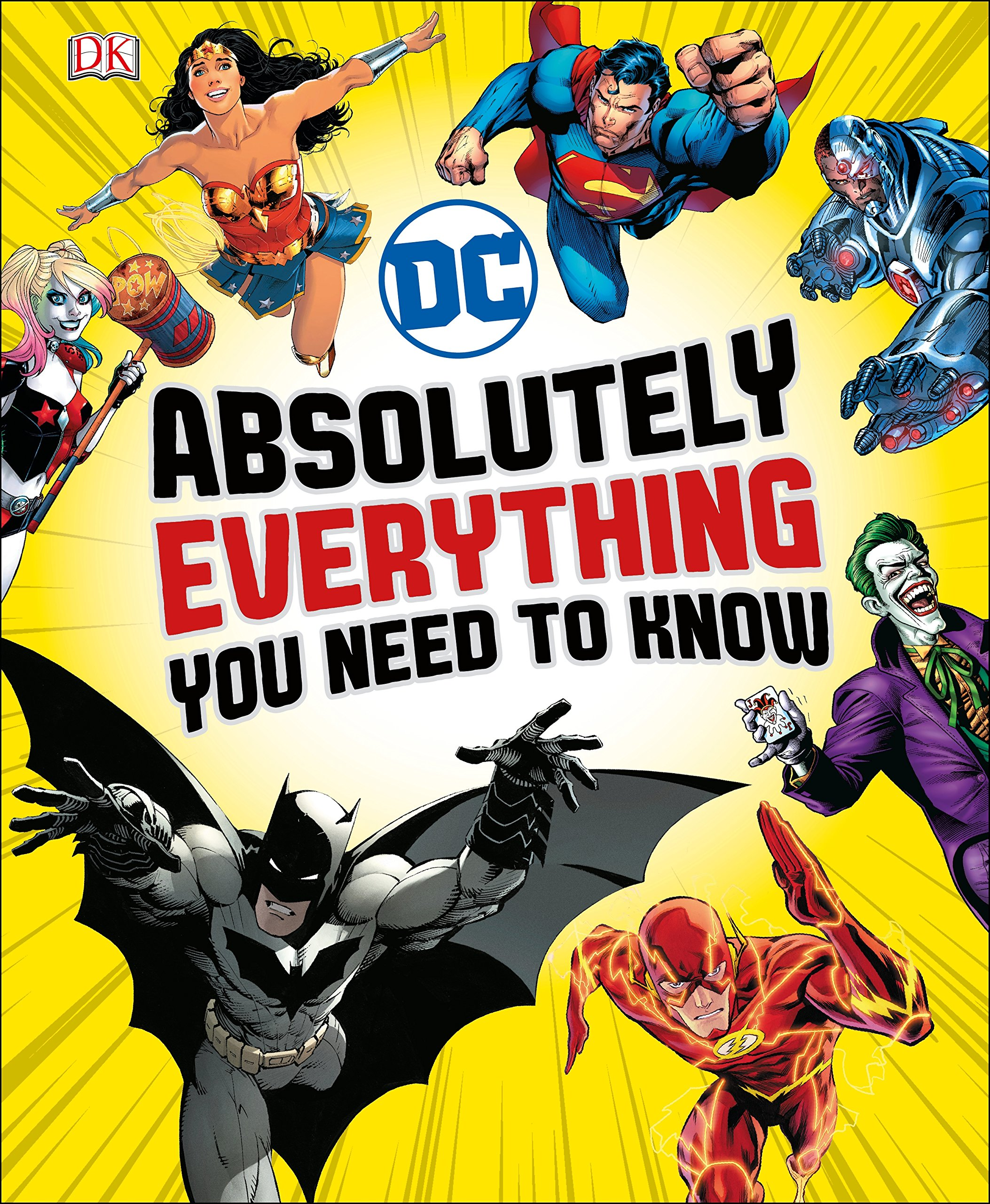 DC Comics Absolutely Everything You Need To Know - Cover