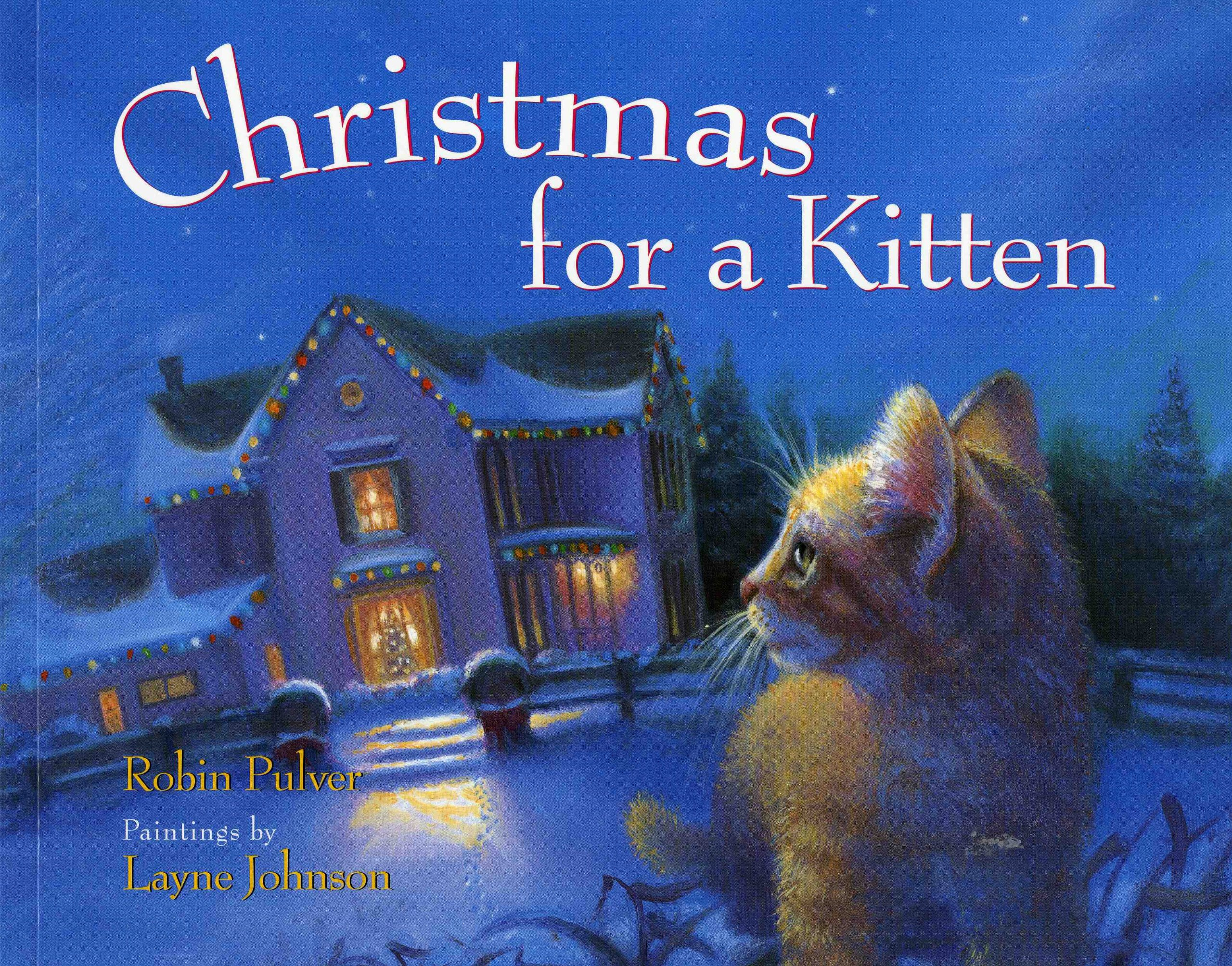 Christmas for a Kitten: Robin Pulver, Layne Johnson: 9780807511541 ...