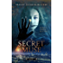 A Secret Muse: (The Creatives Series, Book 1) A Dark And Seductive Supernatural Suspense Thriller