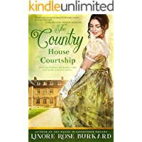 The Country House Courtship: A Novel of Regency England (The Regency Trilogy Book 3)