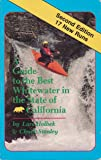 A Guide to the Best Whitewater in the State of California