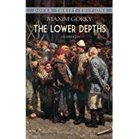 The Lower Depths (Dover Thrift Editions) (English Edition)