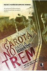 A Garota no Trem (Em Portuguese do Brasil) Paperback