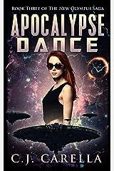 Apocalypse Dance (New Olympus Saga Book 3) Kindle Edition