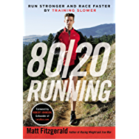 80/20 Running: Run Stronger and Race Faster By Training Slower (English Edition)