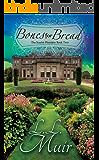 Bones for Bread (A Regency Romance): (Book 2) (Scarlet Plumiere)