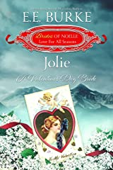 Jolie: A Valentine's Day Bride (Brides of Noelle Book 2) Kindle Edition