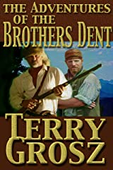 The Adventures Of The Brothers Dent (The Mountain Men Book 3) Kindle Edition