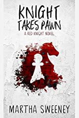 Knight Takes Pawn (Red Knight Book 1) Kindle Edition