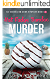 Hot Fudge Sundae & Murder: An Oceanside Cozy Mystery - Book 23