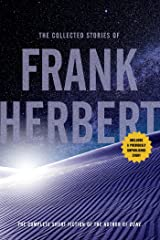 The Collected Stories of Frank Herbert Kindle Edition