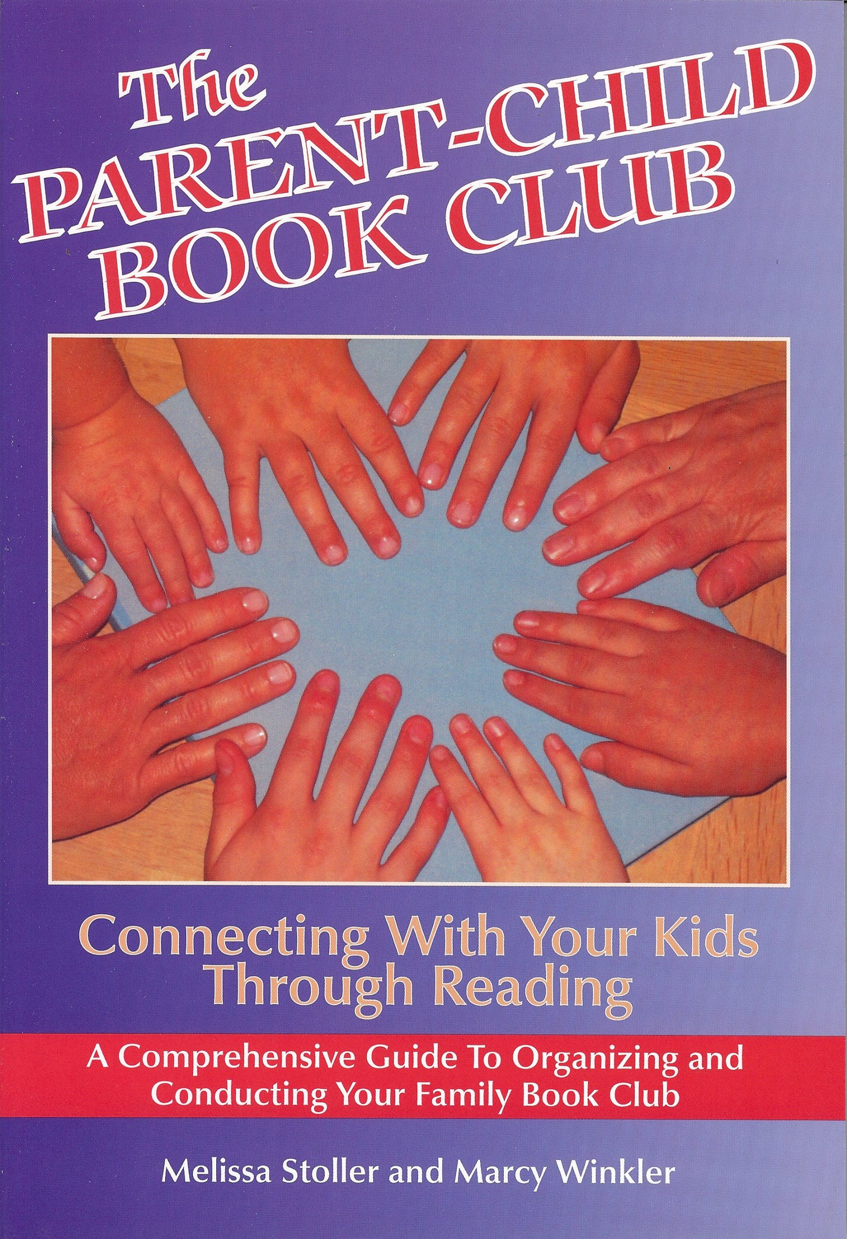 The Parent-Child Book Club: Connecting With Your Kids Through Reading ebook