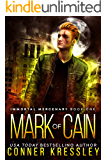 Mark of Cain (Immortal Mercenary Book 1)