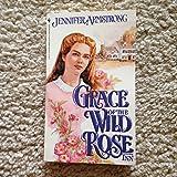 GRACE OF THE WILD ROSE INN