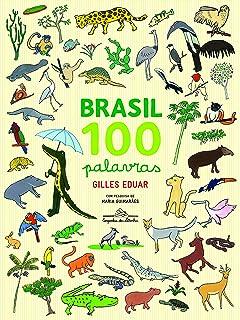 Brasil: 100 Palavras (Em Portugues do Brasil)