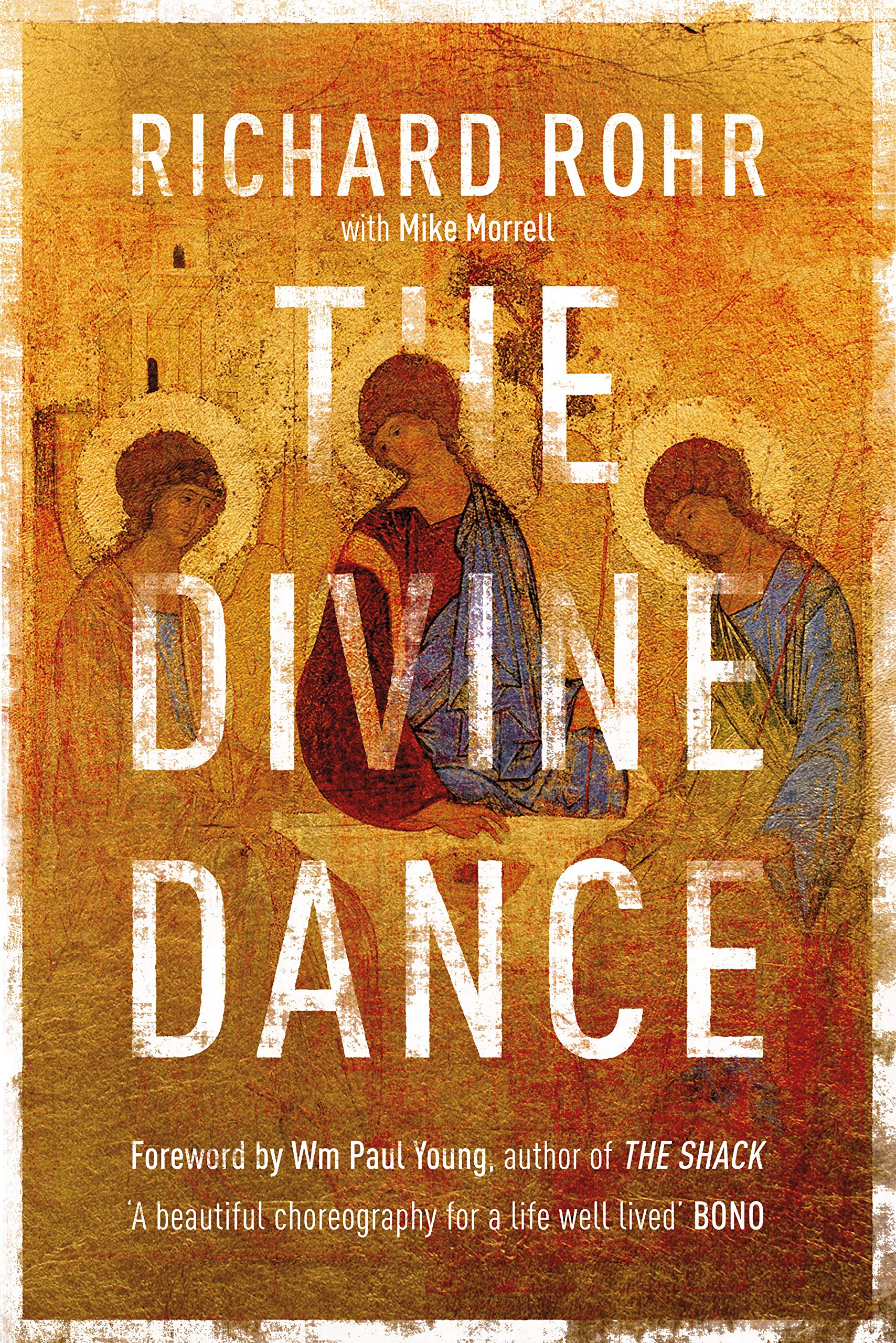 The Divine Dance: The Trinity And Your Transformation: Richard Rohr:  9780281078158: Amazon: Books