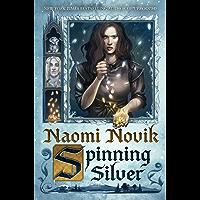 Spinning Silver: A Novel