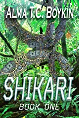 Shikari: Shikari Book One Kindle Edition