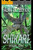 Shikari: Shikari Book One
