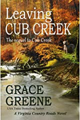 Leaving Cub Creek: A Virginia Country Roads Novel (Cub Creek Series Book 2) Kindle Edition