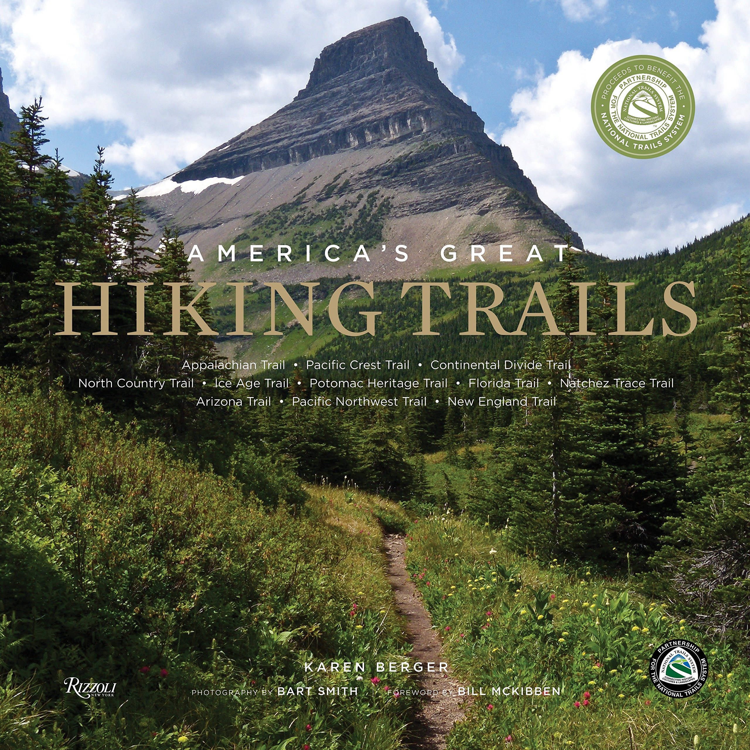 America's Great Hiking Trails: Appalachian, Pacific Crest, Continental Divide, North Country, Ice Age, Potomac Heritage, Florida, Natchez Trace, Arizona, Pacific Northwest, New England by Random House