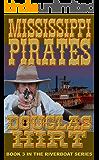 Riverboat: Mississippi Pirates