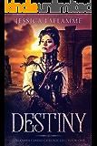 Destiny: A Reverse Harem Paranormal Romance (The Clara Clarke Chronicles Book 1)