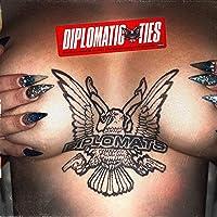 Diplomatic Ties [Explicit]