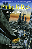 Minority Report: Volume Four Of The Collected Stories (English Edition)