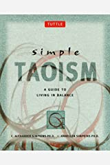 Simple Taoism: A Guide to Living in Balance (Simple Series) Kindle Edition