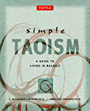 Simple Taoism: A Guide to Living in Balance (Simple Series)
