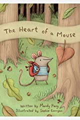 The Heart of a Mouse Kindle Edition