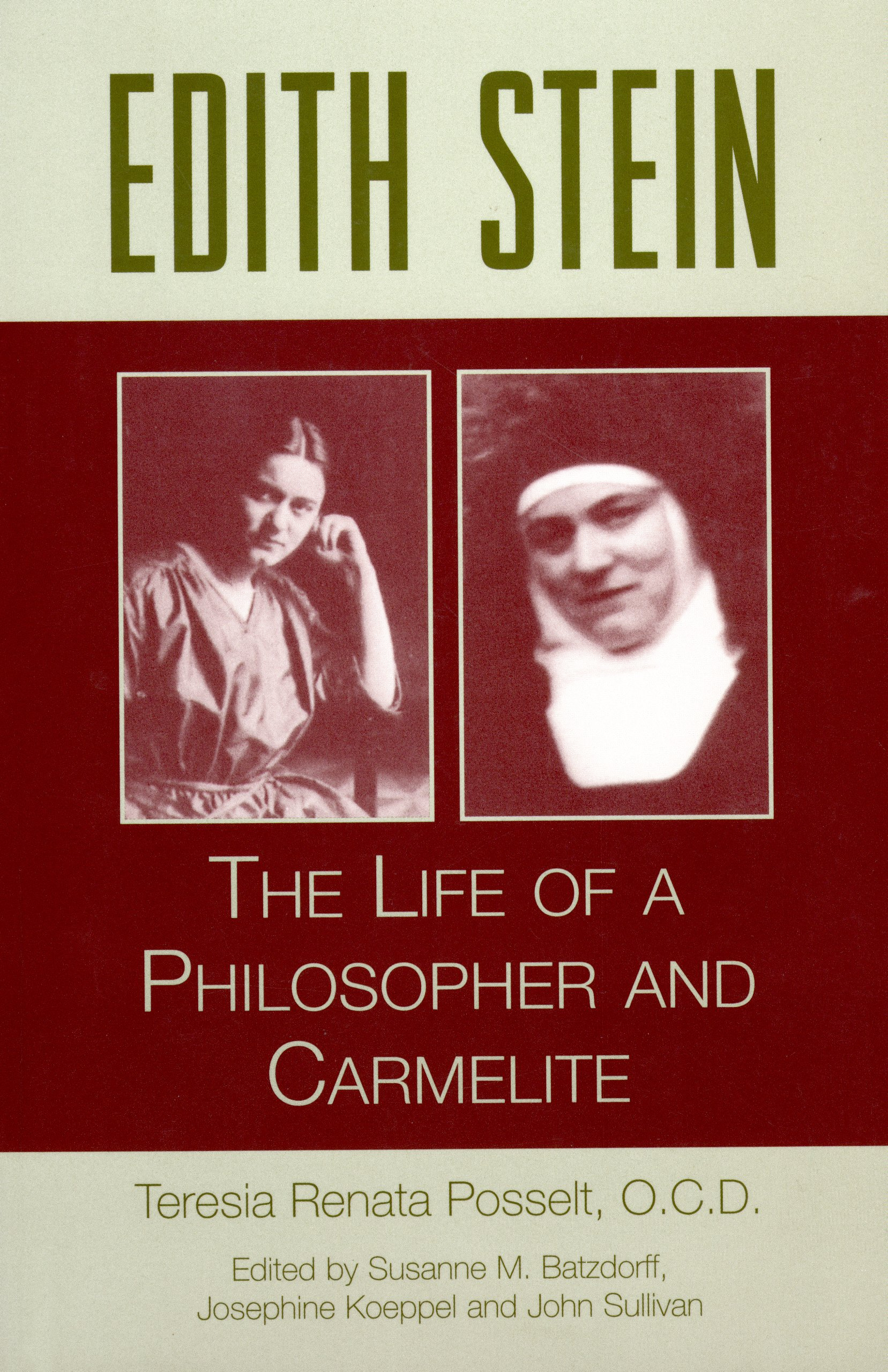 Edith Stein: The Life Of A Philosopher And Carmelite (Collected Works of Edith Stein)