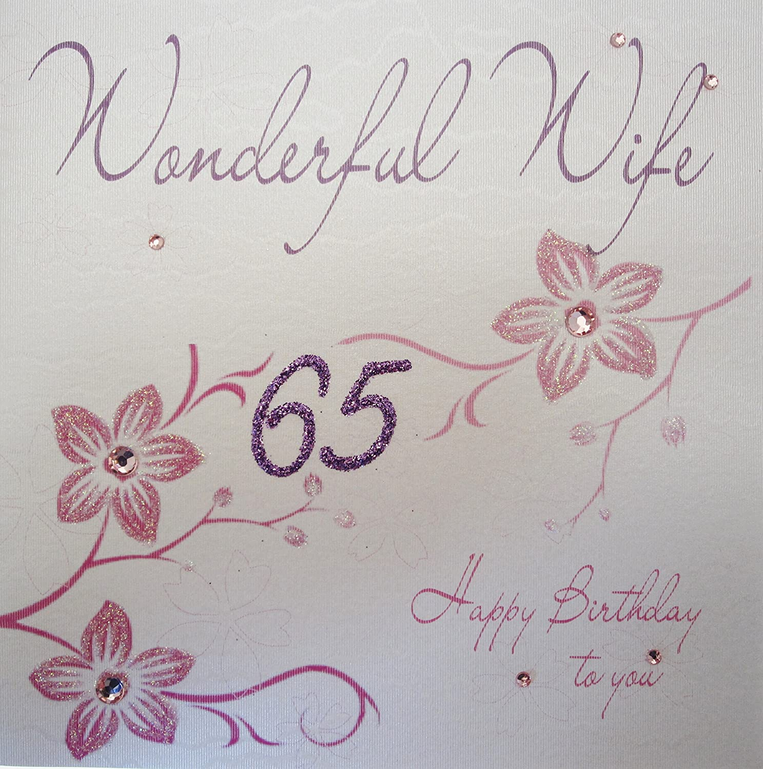 Download 65th birthday card turning 65 happy 65th birthday friend - White Cotton Cards Wb103 65 Flowers Wonderful Wife 65 Happy Birthday To You Handmade 65th Birthday Card White Amazon Co Uk Kitchen Home