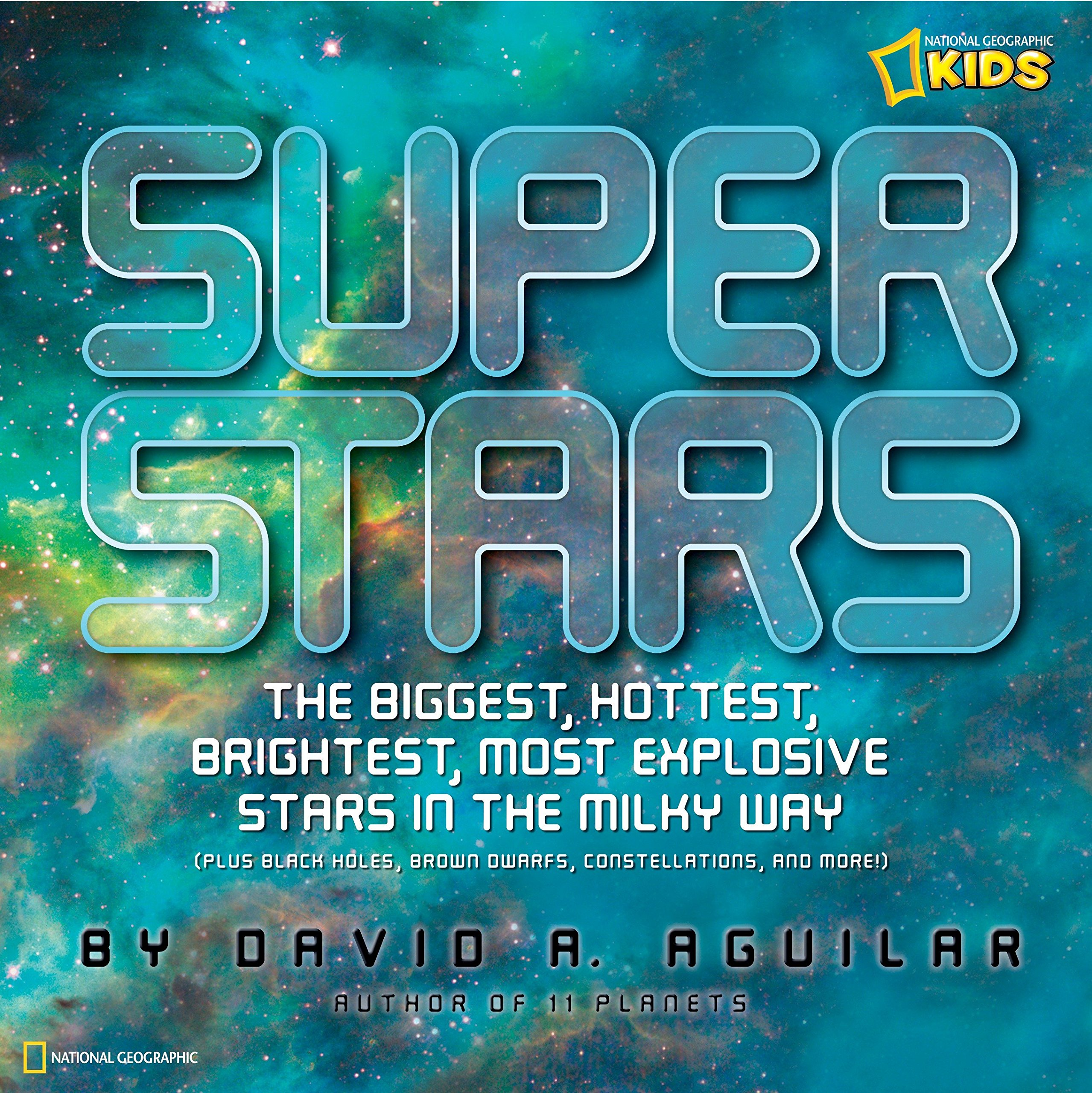 Download Super Stars: The Biggest, Hottest, Brightest, and Most Explosive Stars in the Milky Way ebook