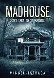 Madhouse: A Suspenseful Horror