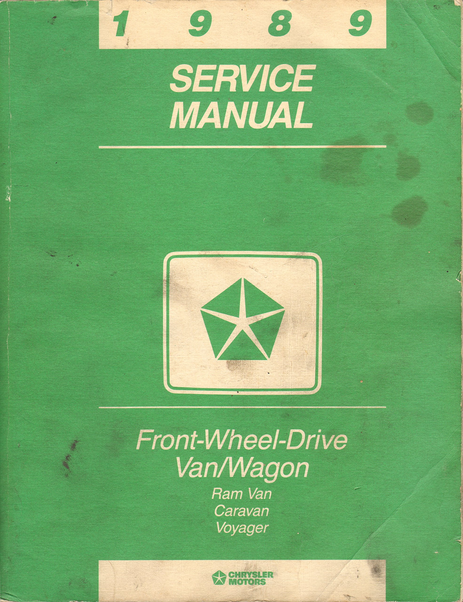 Chrysler Motors 1989 Service Manual. Front-Wheel-Drive Vans / Wagon. Ram Van,  Caravan, Voyager: Chrysler Motors: Amazon.com: Books