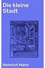 Die kleine Stadt (German Edition) Kindle Edition