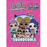 L.O.L. Surprise! Official 2020 Edition