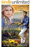 That's Amore: That's Love (A Tuscan Legacy Book 1)