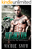 Outlaw's Vow: Grizzlies MC Romance (Outlaw Love)