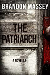 The Patriarch Kindle Edition