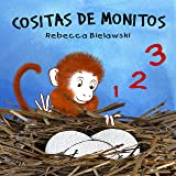 Cositas de Monitos: Libro en español para niños (Spanish Edition)