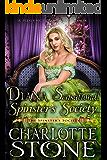 Diana Sensational Spinster's Society (The Spinster's Society) (A Regency Romance Book)