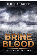 Brine and Blood: Tales from the Storm Kindle Edition