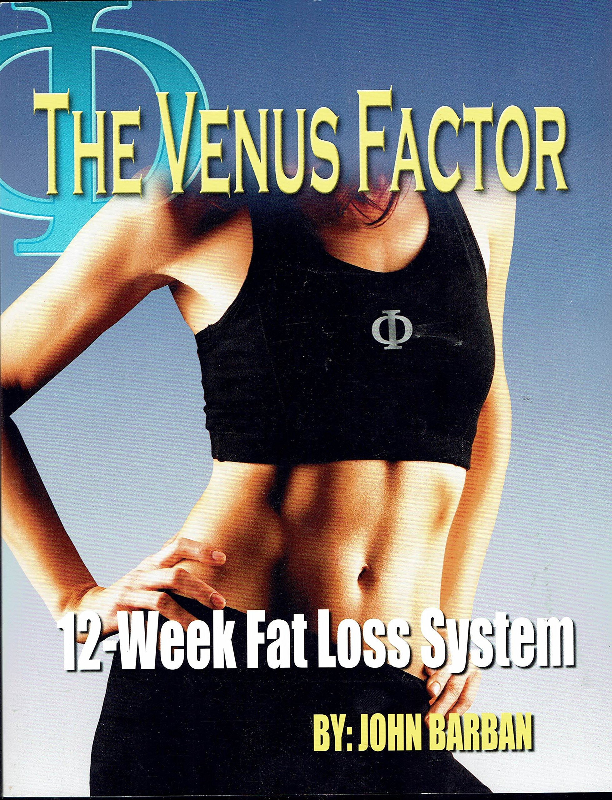 The Venus Factor 12 Week Fat Loss System + TWO DVDs: John Barban:  Amazon.com: Books