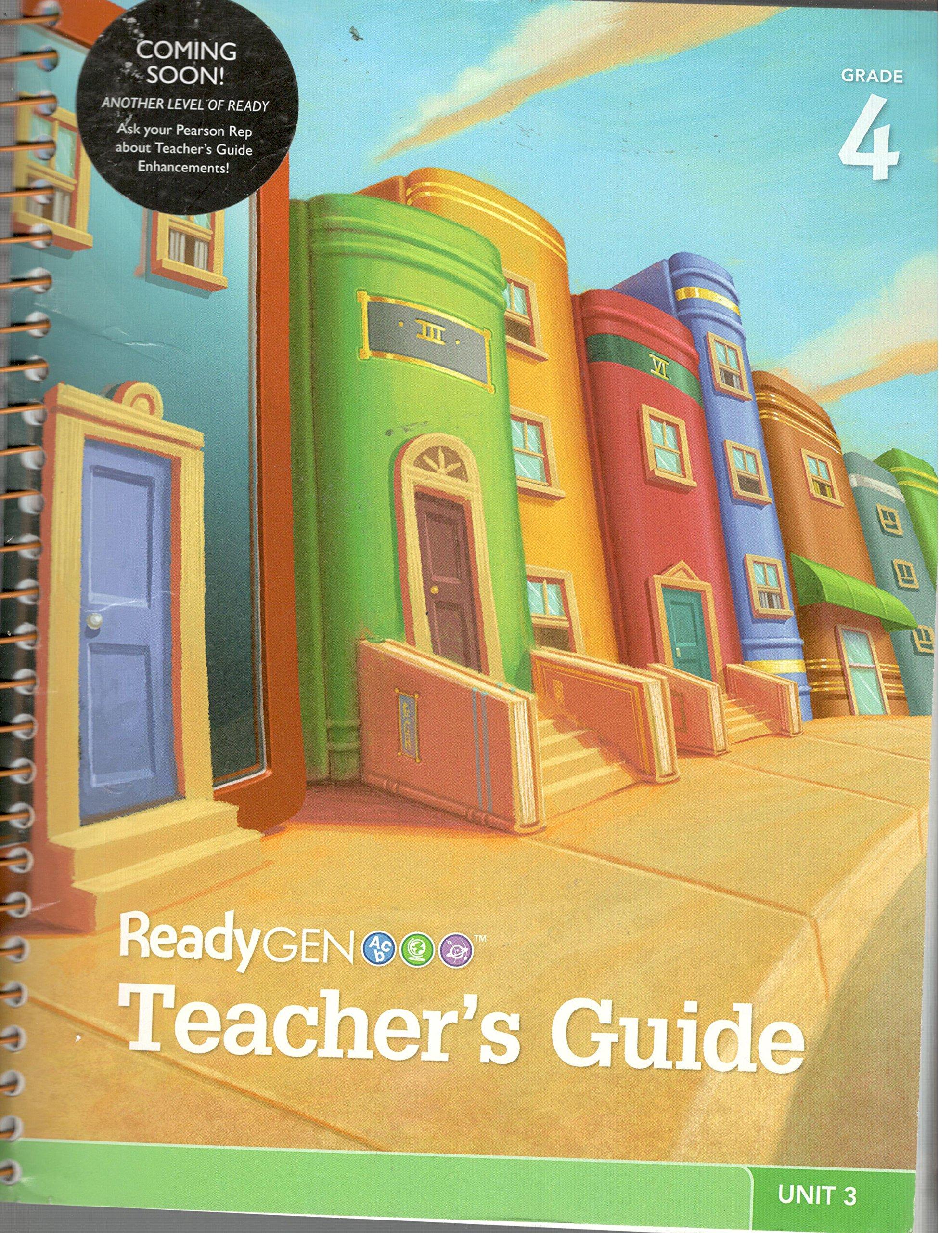 Readygen Teacher's Guide Grade 4 Unit 3 with Teachers Resources Section:  Pearson: 9780328818310: Amazon.com: Books