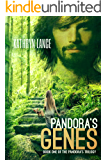 Pandora's Genes (The Pandora's Trilogy Book 1)