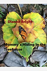 Mommy's Hiding in the Treehouse--- With a Glass of Merlot Kindle Edition