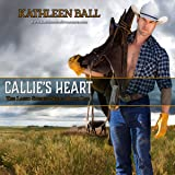 Callie's Heart: Lasso Springs, Book 1